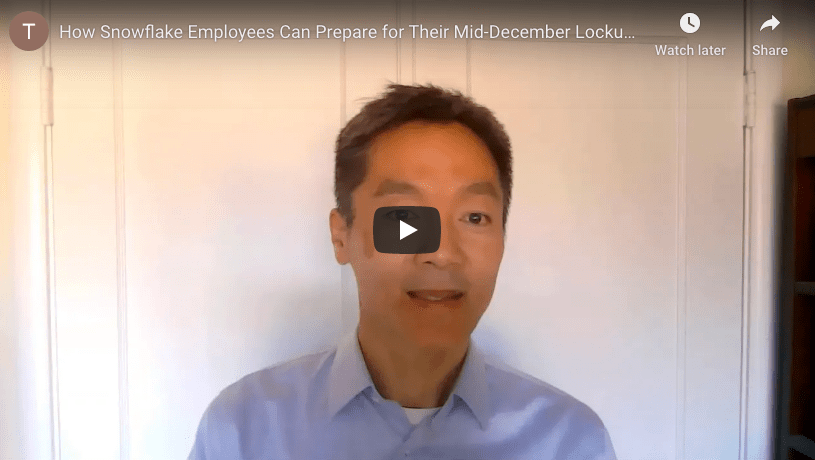 Three steps Snowflake employees can take to prepare for their Mid-December lockup expiration