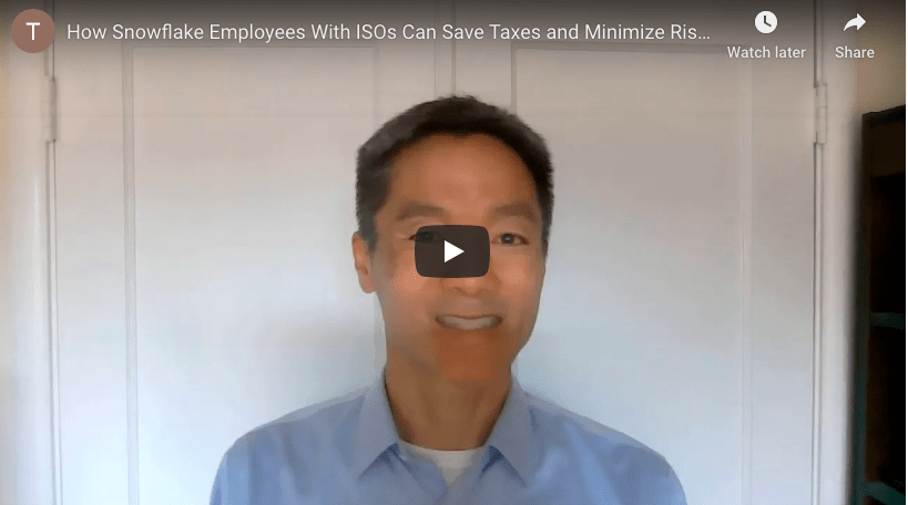 How Snowflake Employees With ISOS Can Save on Taxes